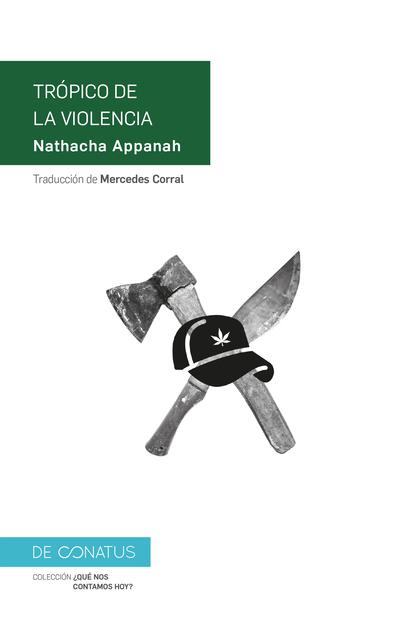TRÓPICO DE LA VIOLENCIA.
