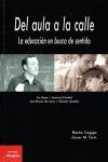 DEL AULA A LA CALLE : LA EDUCACIÓN EN BUSCA DE SENTIDO