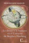 LO DIVINO Y LO HUMANO EN EL UNIVERSO DE STEPHEN HAWKING.