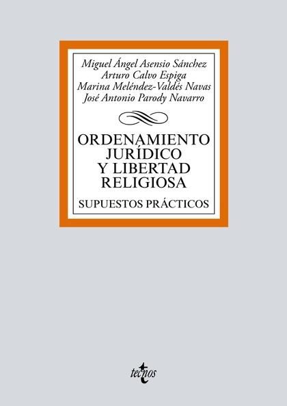 ORDENAMIENTO JURÍDICO Y LIBERTAD RELIGIOSA. SUPUESTOS PRÁCTICOS