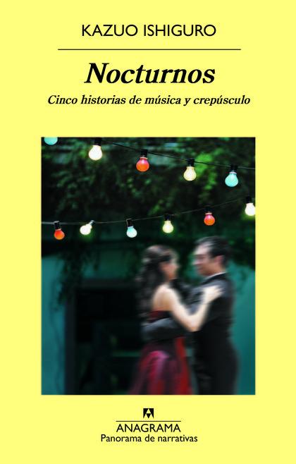 NOCTURNOS : CINCO HISTORIAS DE MÚSICA Y CREPÚSCULO