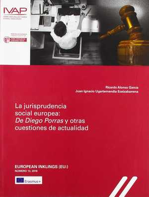 LA JURISPRUDENCIA SOCIAL EUROPEA: DE DIEGO PORRAS Y OTRAS CUESTIONES DE ACTUALID.
