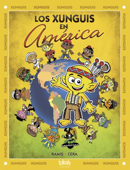 LOS XUNGUIS EN AMÉRICA.