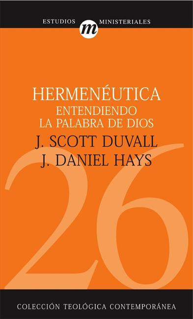 HERMENÉUTICA : ENTENDIENDO LA PALABRA DE DIOS