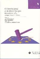 EL DERECHO PENAL EN LA UNIÓN EUROPEA: SITUACIÓN ACTUAL