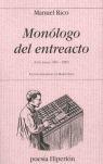 MONÓLOGO DEL ENTREACTO. (CIEN POEMAS, 1982-2005)