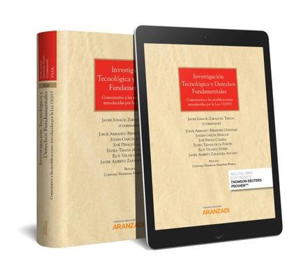 INVESTIGACIÓN TECNOLÓGICA Y DERECHOS FUNDAMENTALES (PAPEL + E-BOOK). COMENTARIOS A LAS MODIFICA