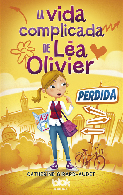 LA VIDA COMPLICADA DE LÉA OLIVIER. 1. PERDIDA.