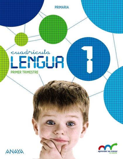 LENGUA 1. CUADRÍCULA. (CON LECTURAS: LOS MISTERIOS DE LUPAS 1.).