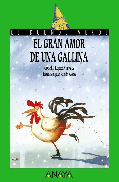 101. EL GRAN AMOR DE UNA GALLINA