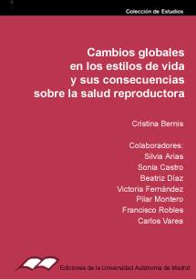 CAMBIOS GLOBALES EN LOS ESTILOS DE VIDA Y SUS CONSECUENCIAS SOBRE LA SALUD REPRODUCTORA