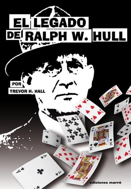 EL LEGADO DE RAPLH W. HULL