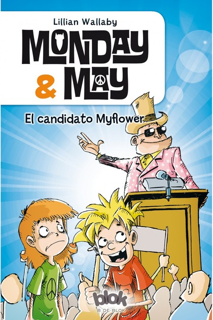 MONDAY & MAY 3. EL CANDIDATO MYFLOWER.