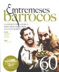 TEXTOS DE TEATRO CLASICO 60 ENTREMESES BARROCOS.