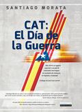 CAT : EL DÍA DE LA GUERRA