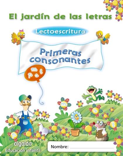 EL JARDÍN DE LAS LETRAS, LECTOESCRITURA, PRIMERAS CONSONANTES, EDUCACIÓN INFANTIL, 4 AÑOS. PAUT