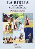 BIBLIA CONTADA CON SENCILLEZ.
