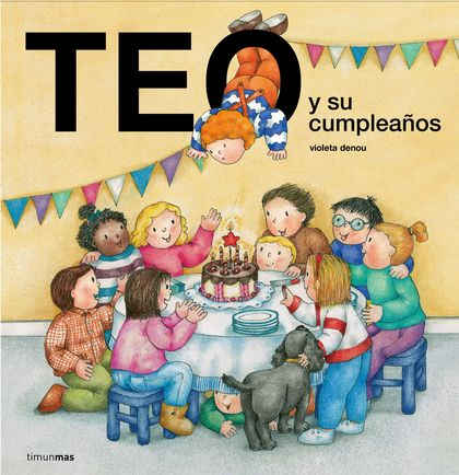 TEO Y SU CUMPLEAÑOS.