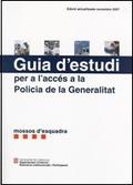 GUIA D´ESTUDI PER A L´ACCÉS A LA POLICIA DE LA GENERALITAT, MOSSOS D´ESQUADRA