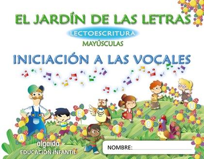EL JARDÍN DE LAS LETRAS, LECTOESCRITURA, MAYÚSCULAS, EDUCACIÓN INFANTIL, 3 AÑOS