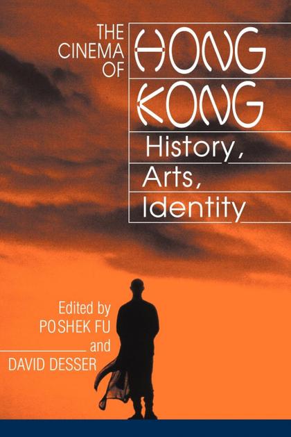 THE CINEMA OF HONG KONG