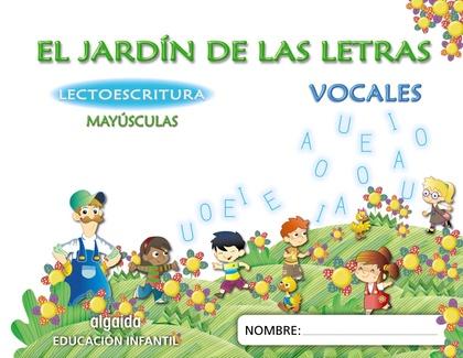 EL JARDÍN DE LAS LETRAS, LECTOESCRITURA, MAYÚSCULAS, EDUCACIÓN INFANTIL, 4 AÑOS