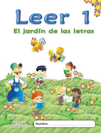 EL JARDÍN DE LAS LETRAS, LEER 1, EDUCACIÓN INFANTIL, 5 AÑOS