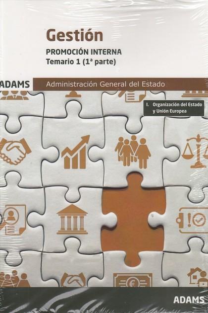 GESTION (PROMOCION INTERNA) TEMARIO 1 ( 2 VOL.). ADMINISTRACION GENERAL DEL ESTADO