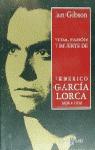 VIDA PASION Y MUERTE DE FEDERICO GARCIA LORCA (CARTONE)