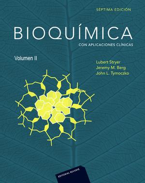 BIOQUÍMICA 7ED (VOLUMEN 2). CON APLICACIONES CLÍNICAS