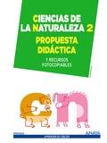 CIENCIAS DE LA NATURALEZA 2. PROPUESTA DIDÁCTICA.