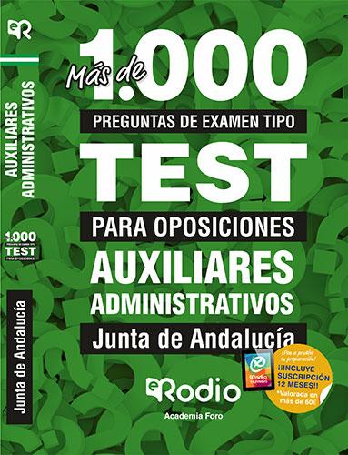 AUXILIARES ADMINISTRATIVOS. JUNTA DE ANDALUCÍA. MÁS DE 1.000 PREGUNTAS TIPO TEST
