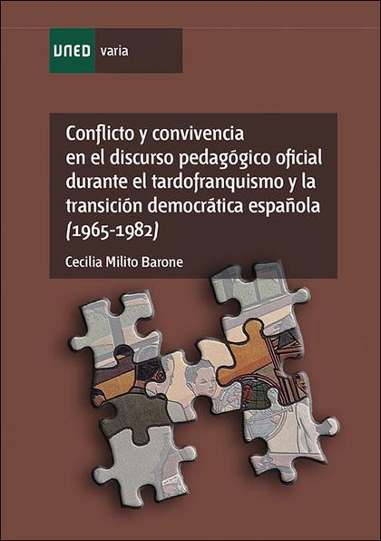 CONFLICTO Y CONVIVENCIA EN EL DISCURSO PEDAGÓGICO OFICIAL DURANTE EL TARDOFRANQU.
