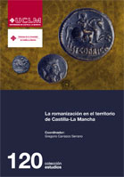 LA ROMANIZACIÓN EN EL TERRITORIO DE CASTILLA-LA MANCHA