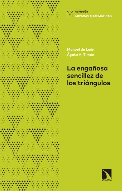 LA ENGAÑOSA SENCILLEZ DE LOS TRIÁNGULOS