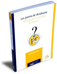 EL JUICIO DE DESAHUCIO : PREGUNTAS Y RESPUESTAS