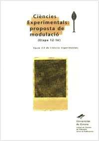 CIÈNCIES EXPERIMENTALS: PROPOSTA DE MODULACIÓ (ETAPA 12-16).