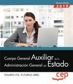 CUERPO GENERAL AUXILIAR DE LA ADMINISTRACION DEL ESTADO (TURNO LIBRE).