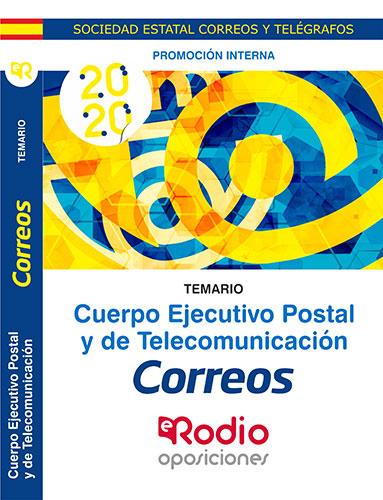 TEMARIO. PROMOCIÓN INTERNA. CUERPO EJECUTIVO POSTAL Y DE TELECOMUNICACIÓN.