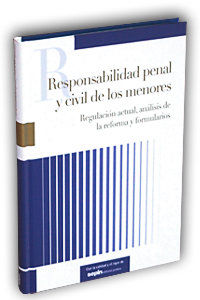 RESPONSABILIDAD PENAL Y CIVIL DE LOS MENORES