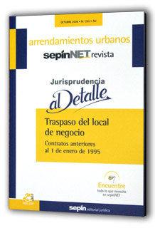 TRASPASO DEL LOCAL DE NEGOCIO : CONTRATOS ANTERIORES AL 1 DE ENERO DE 1995