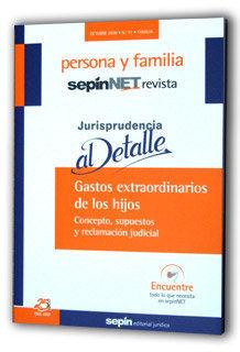 GASTOS EXTRAORDINARIOS DE LOS HIJOS : CONCEPTO, SUPUESTOS Y RECLAMACIÓN JUDICIAL