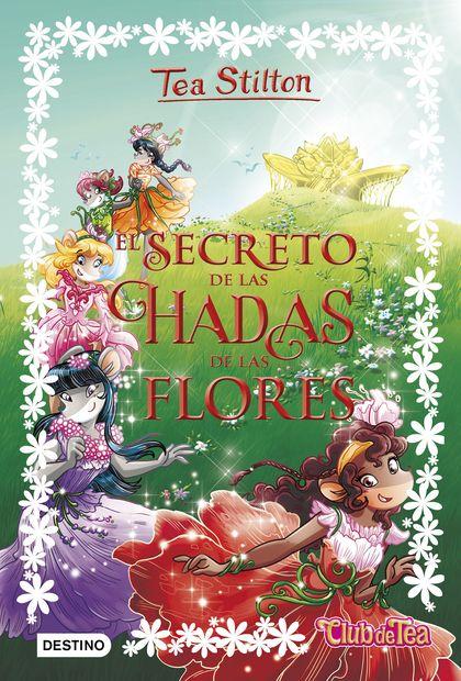 EL SECRETO DE LAS HADAS DE LAS FLORES.