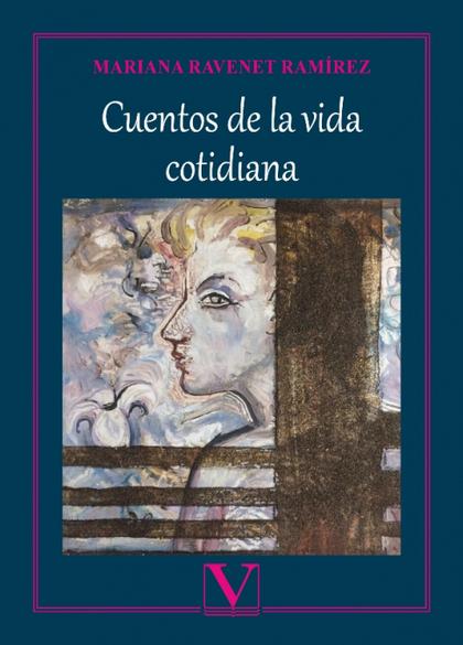 CUENTOS DE LA VIDA COTIDIANA.