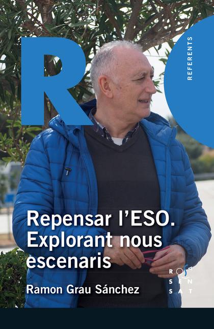 REPENSAR L´ESO. EXPLORANT NOUS ESCENARIS