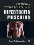 CIENCIA Y DESARROLLO DE LA HIPERTROFIA MUSCULAR.