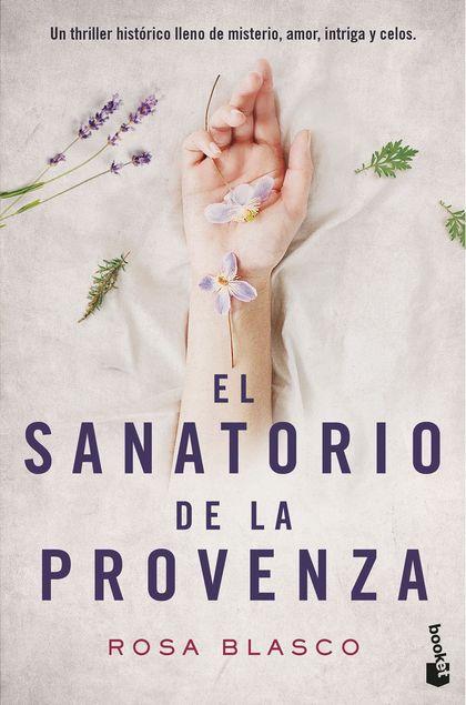 EL SANATORIO DE LA PROVENZA.
