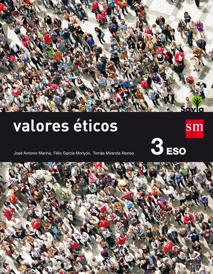 SAVIA, VALORES ÉTICOS, 3 ESO