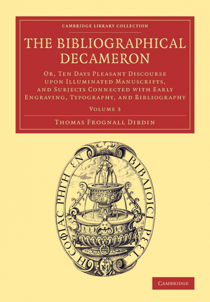 THE BIBLIOGRAPHICAL DECAMERON - VOLUME 3