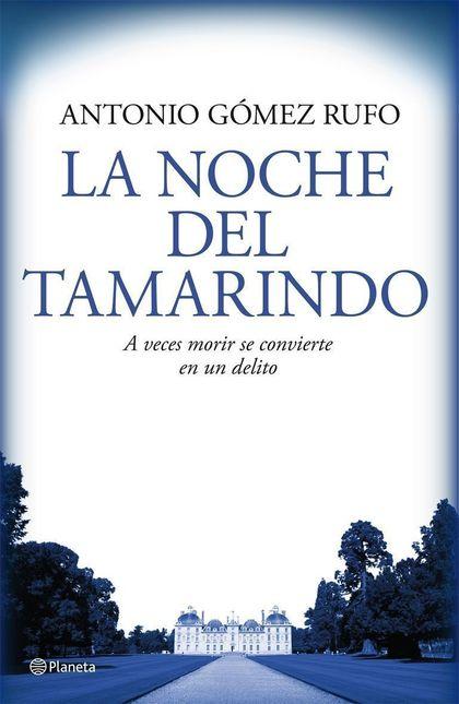 LA NOCHE DEL TAMARINDO
